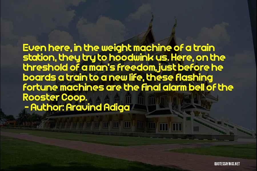 Aravind Adiga Quotes 322339