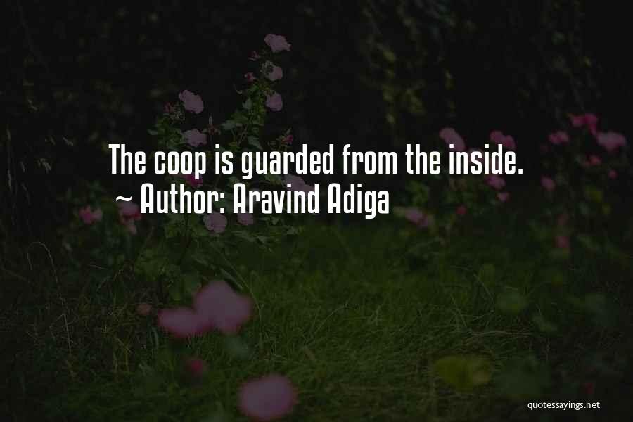 Aravind Adiga Quotes 365546