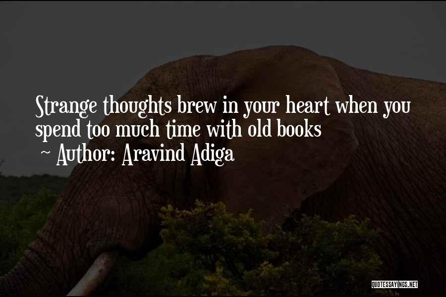 Aravind Adiga Quotes 728938