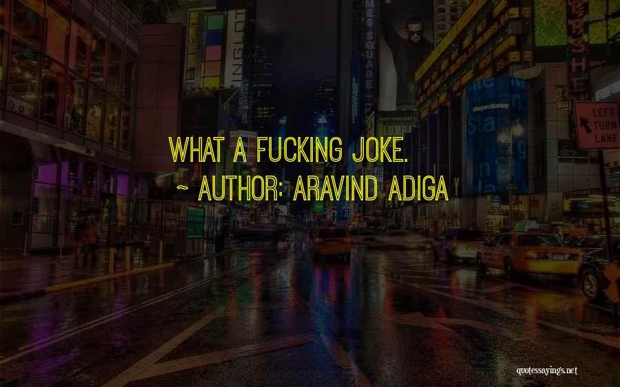 Aravind Adiga Quotes 937635
