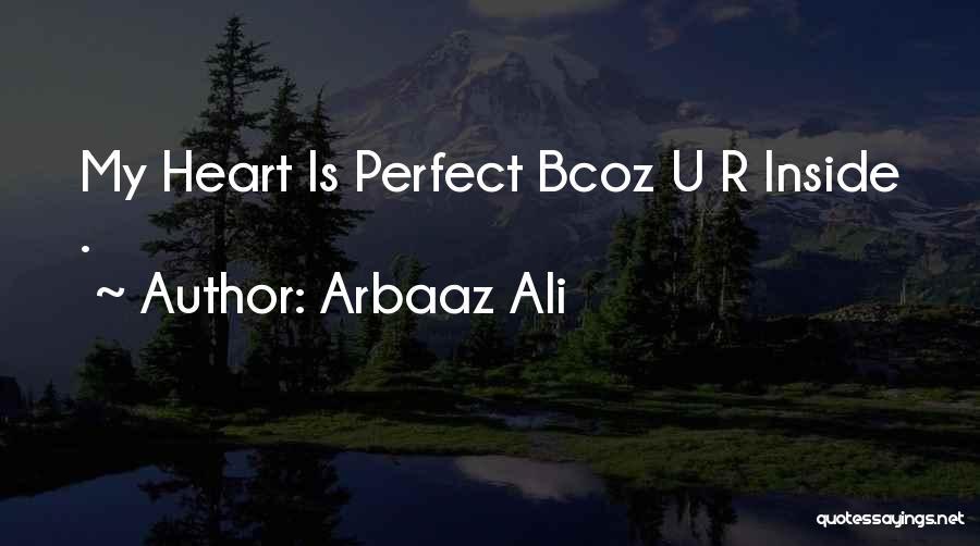 Arbaaz Ali Quotes 1542830