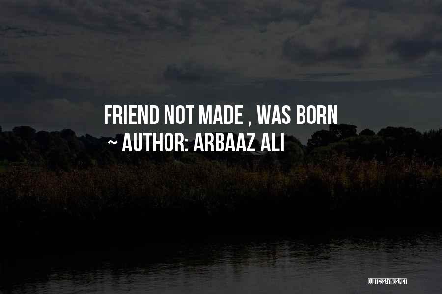 Arbaaz Ali Quotes 735216