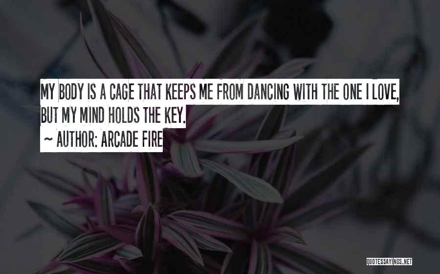 Arcade Fire Quotes 2188313