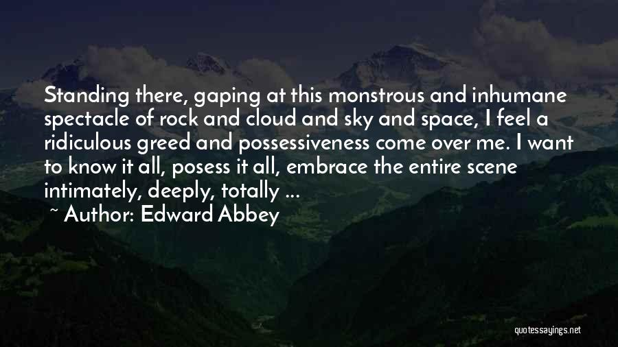 Arches National Park Quotes By Edward Abbey