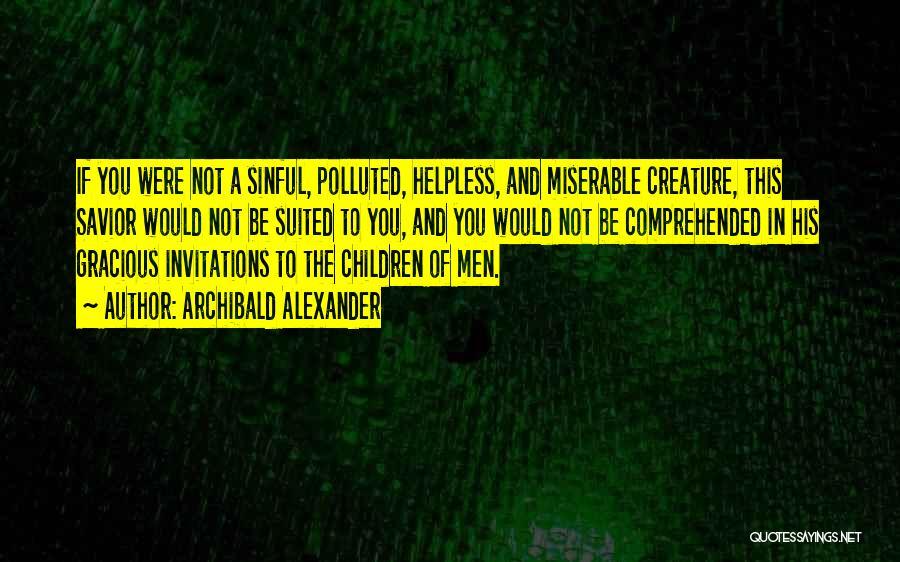 Archibald Alexander Quotes 1211446
