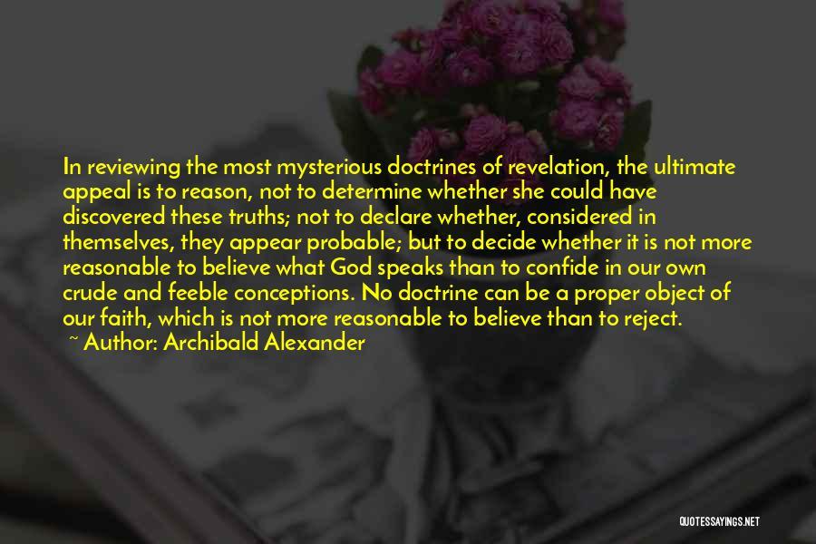 Archibald Alexander Quotes 1693604
