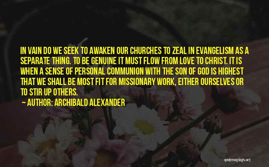Archibald Alexander Quotes 2212026