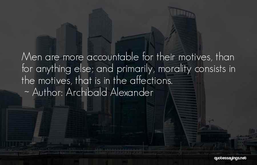 Archibald Alexander Quotes 296389