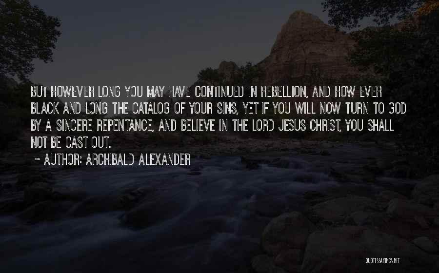 Archibald Alexander Quotes 809901