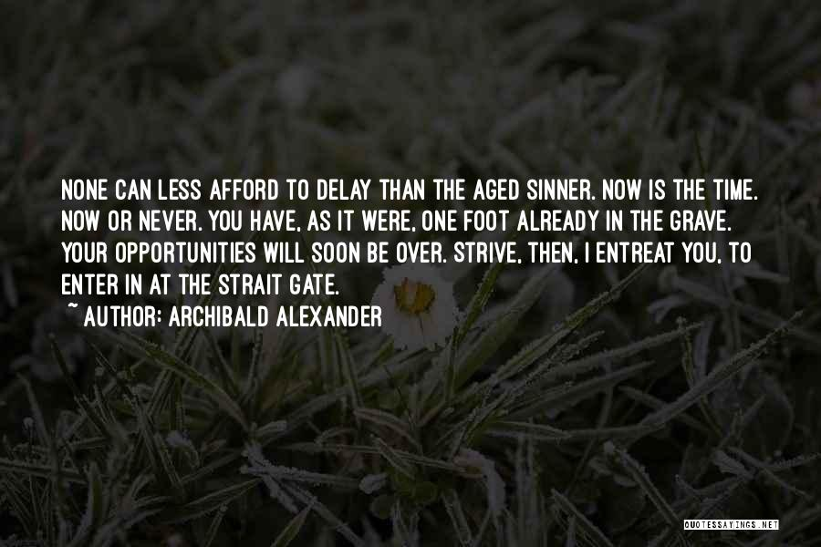 Archibald Alexander Quotes 916257
