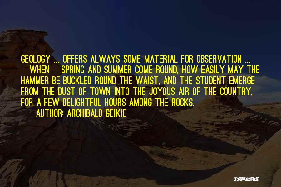 Archibald Geikie Quotes 498068