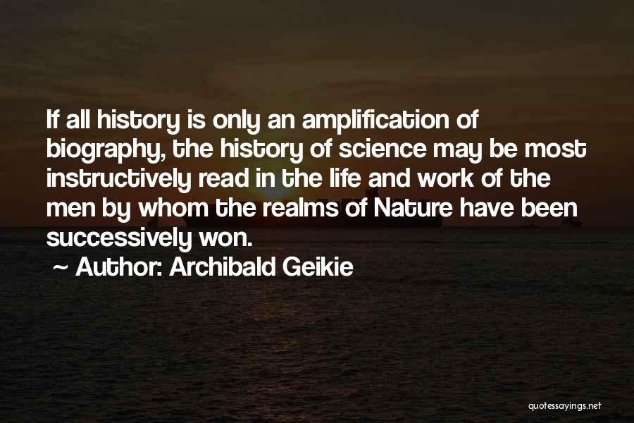 Archibald Geikie Quotes 702011