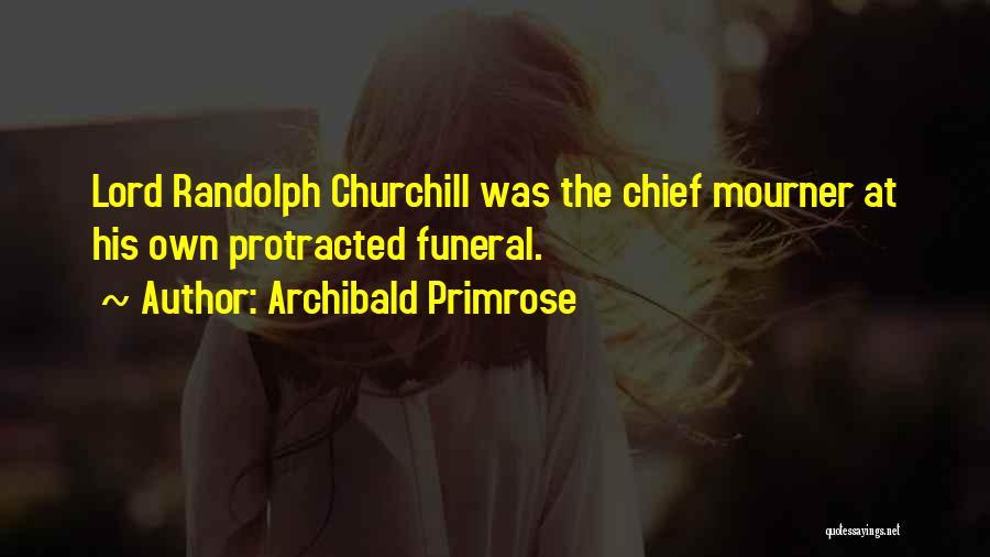 Archibald Primrose Quotes 1286629