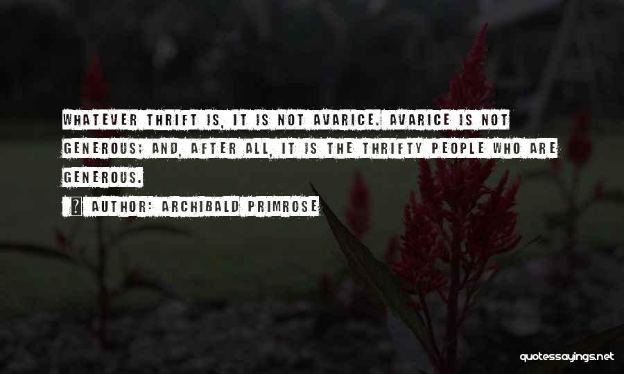 Archibald Primrose Quotes 1769068