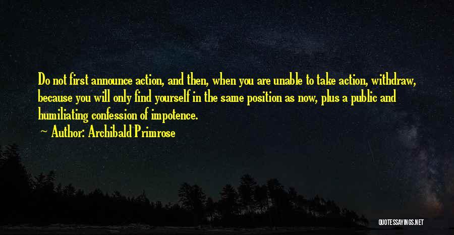 Archibald Primrose Quotes 1958067
