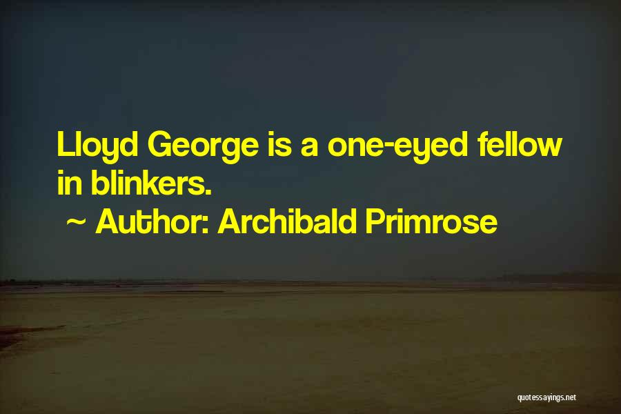Archibald Primrose Quotes 2005369