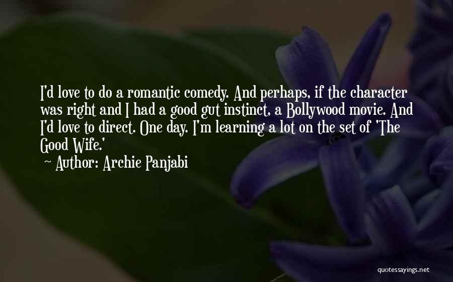 Archie Panjabi Quotes 1106221
