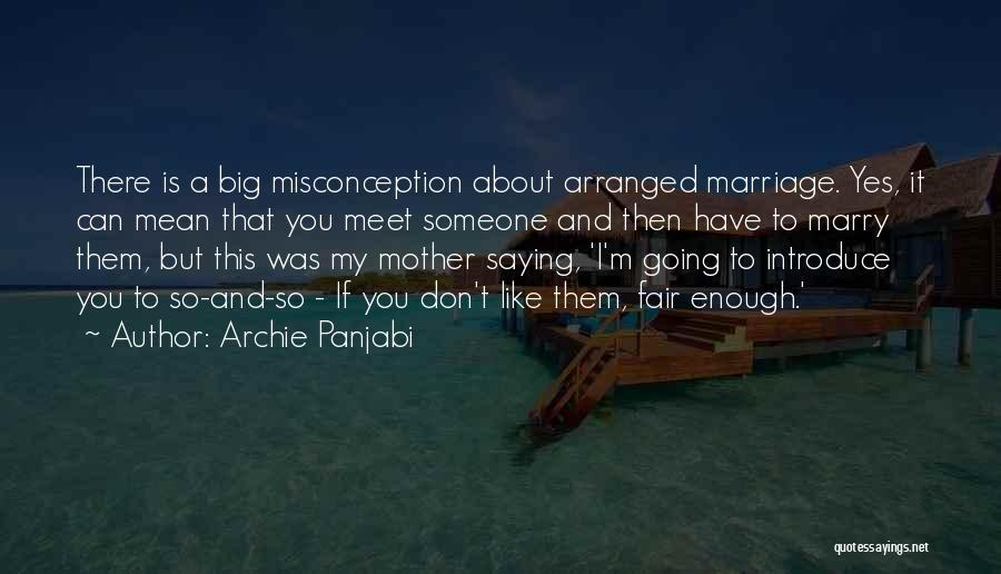 Archie Panjabi Quotes 1601327
