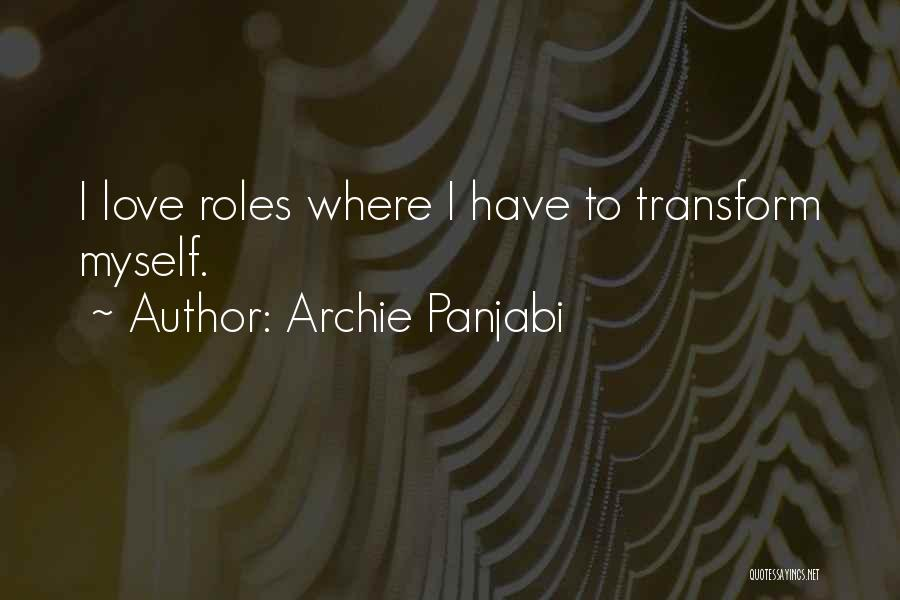 Archie Panjabi Quotes 2205171