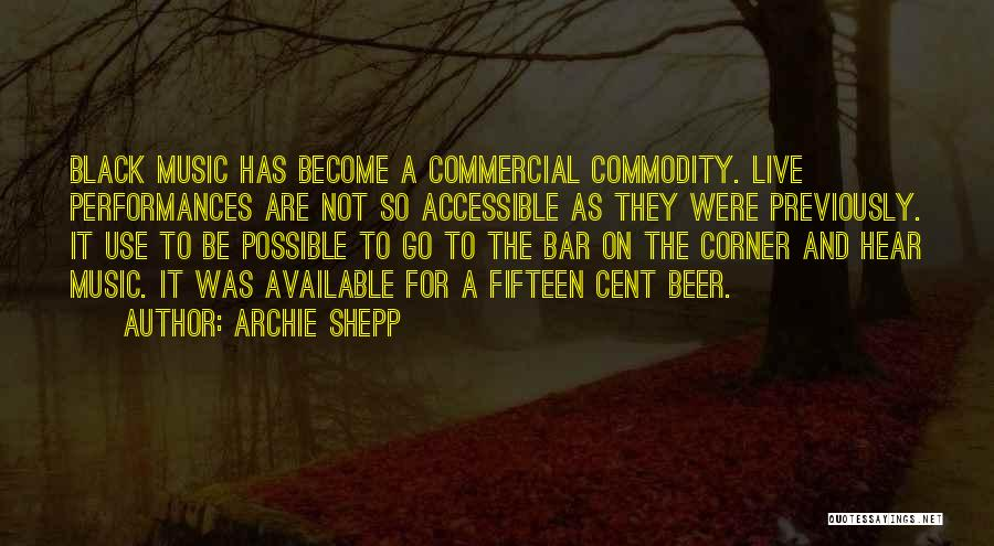 Archie Shepp Quotes 1001265