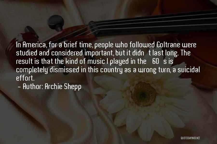 Archie Shepp Quotes 104624