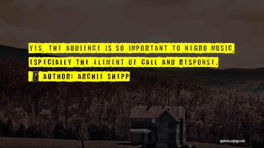 Archie Shepp Quotes 1495817