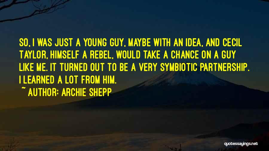 Archie Shepp Quotes 1647791