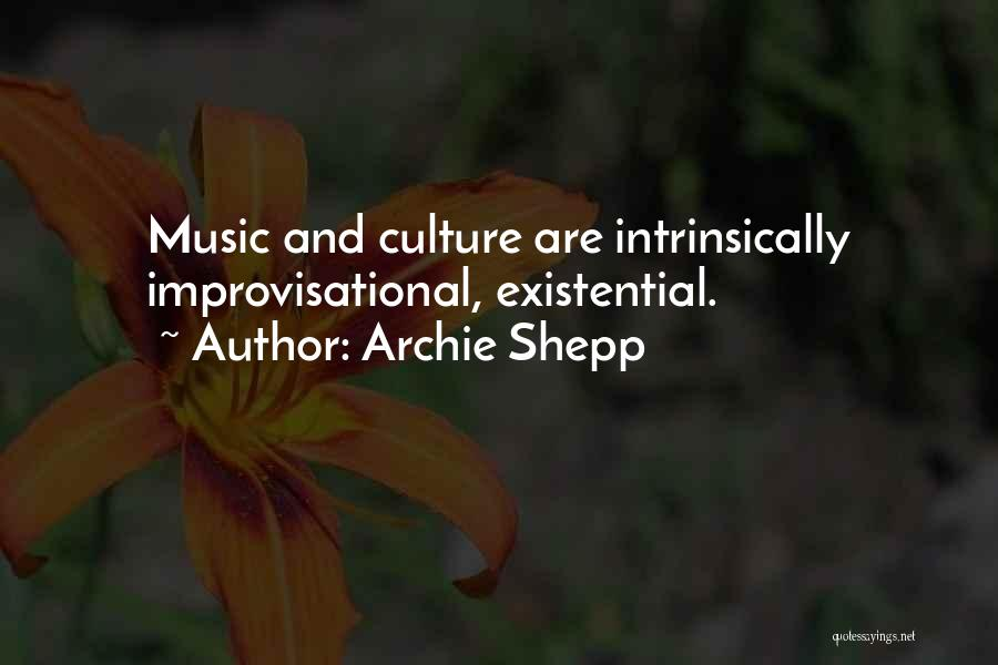 Archie Shepp Quotes 1744862