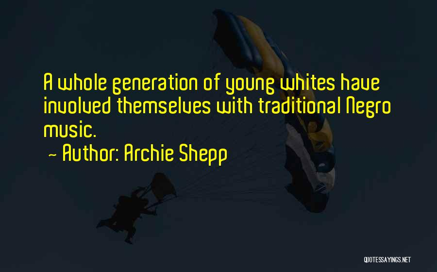 Archie Shepp Quotes 287345