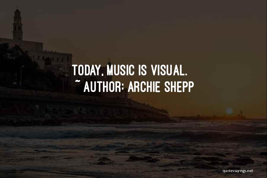 Archie Shepp Quotes 549420