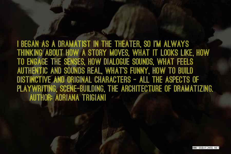 Architecture And The Senses Quotes By Adriana Trigiani