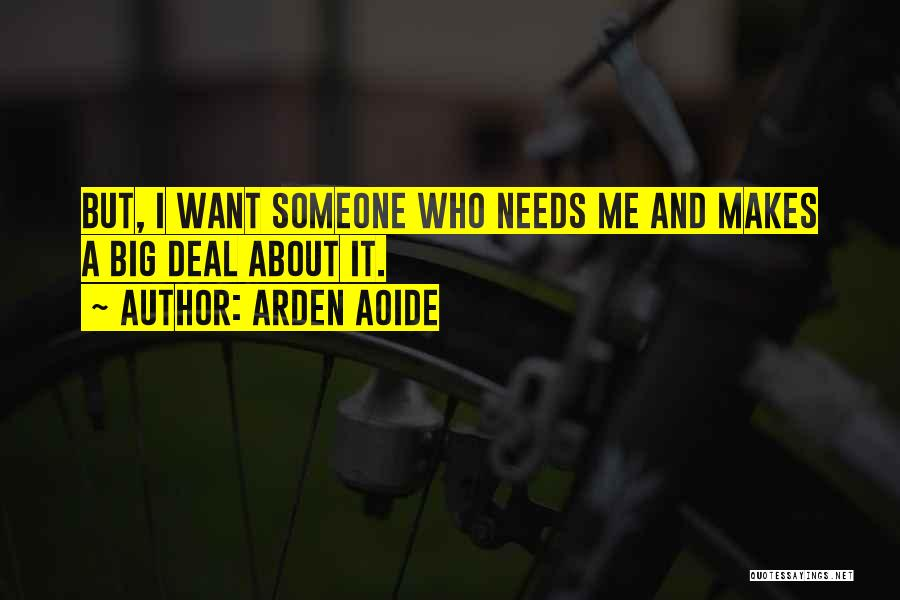 Arden Quotes By Arden Aoide