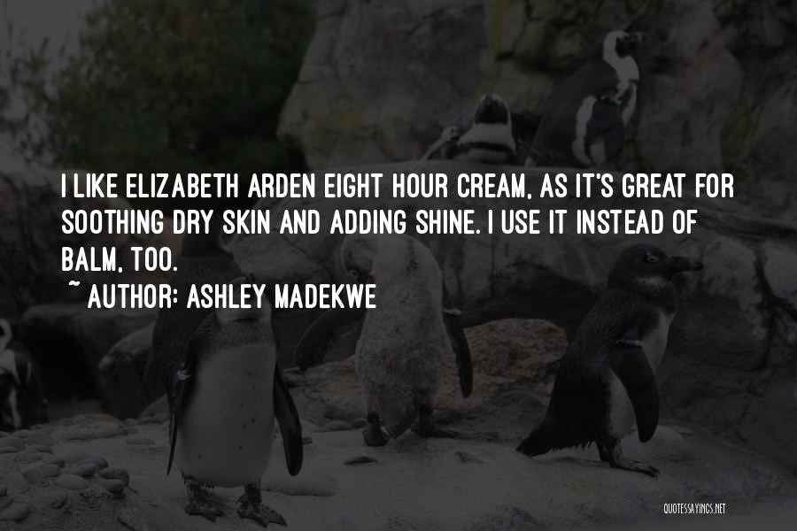 Arden Quotes By Ashley Madekwe