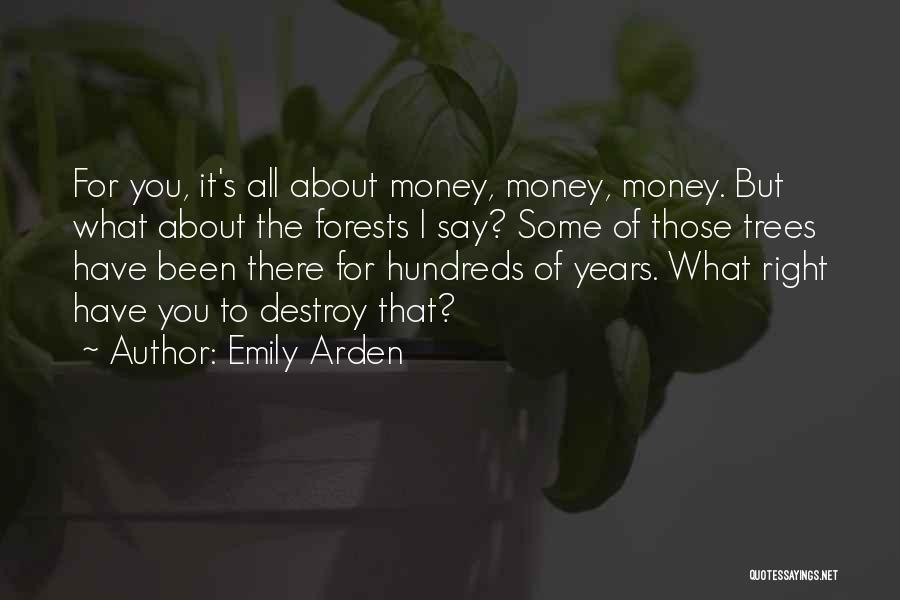 Arden Quotes By Emily Arden