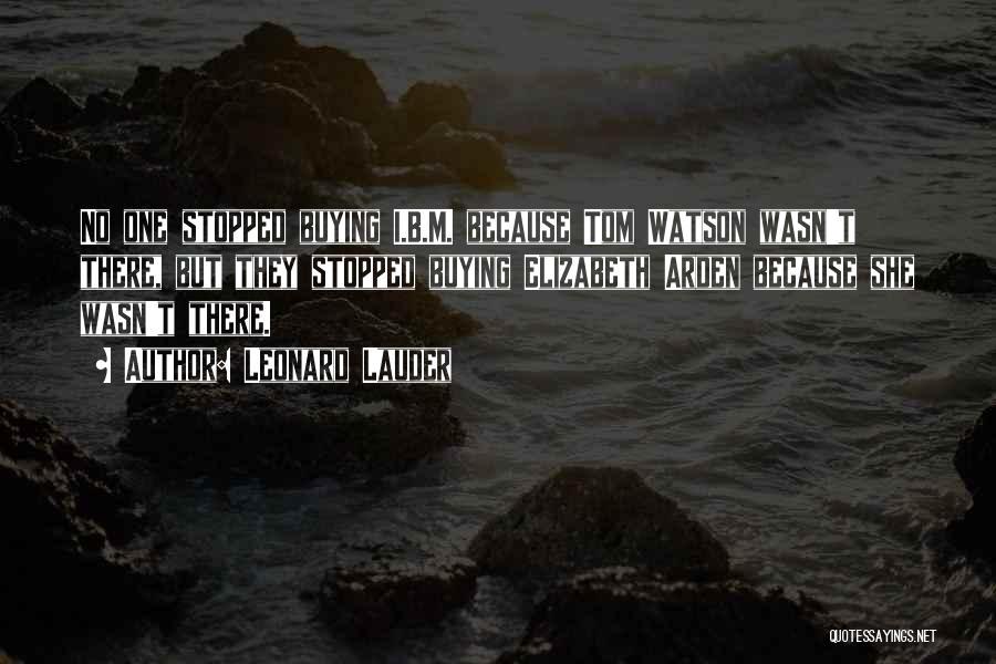 Arden Quotes By Leonard Lauder