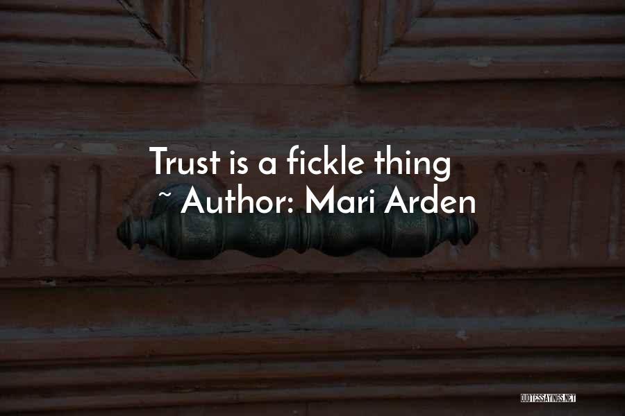Arden Quotes By Mari Arden