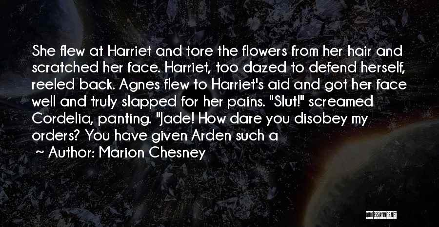 Arden Quotes By Marion Chesney