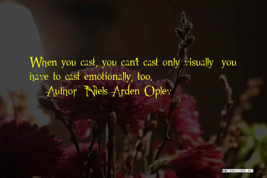 Arden Quotes By Niels Arden Oplev