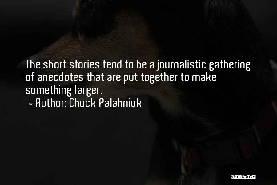Are Short Stories Put In Quotes By Chuck Palahniuk