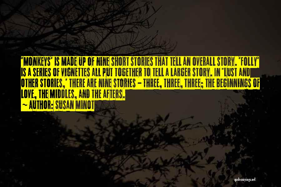 Are Short Stories Put In Quotes By Susan Minot