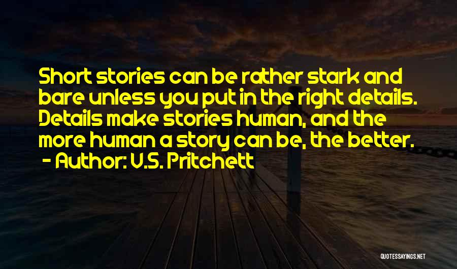 Are Short Stories Put In Quotes By V.S. Pritchett