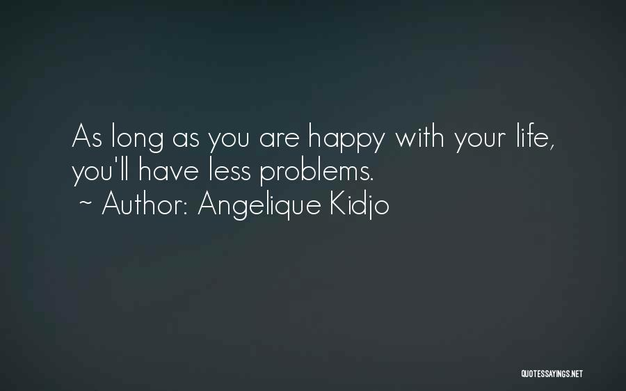 Are You Happy Quotes By Angelique Kidjo