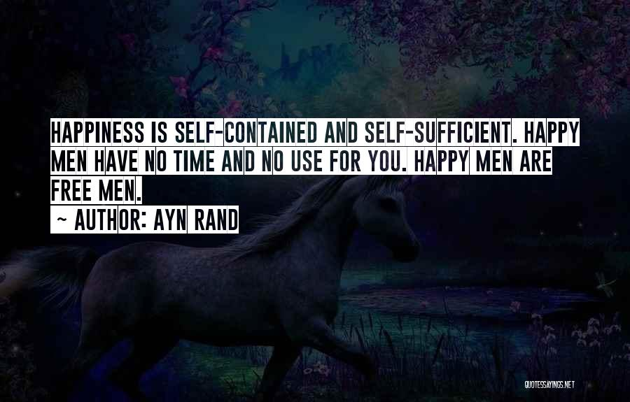 Are You Happy Quotes By Ayn Rand