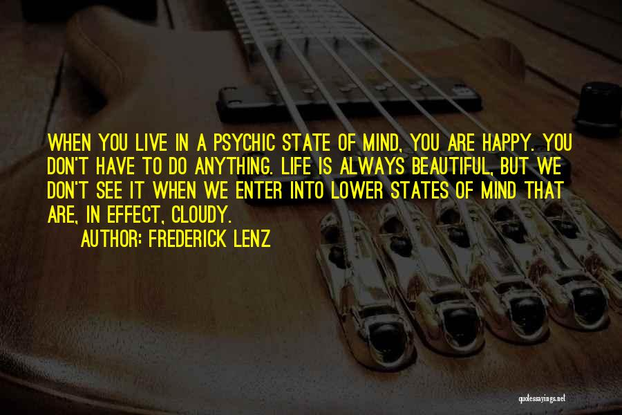 Are You Happy Quotes By Frederick Lenz