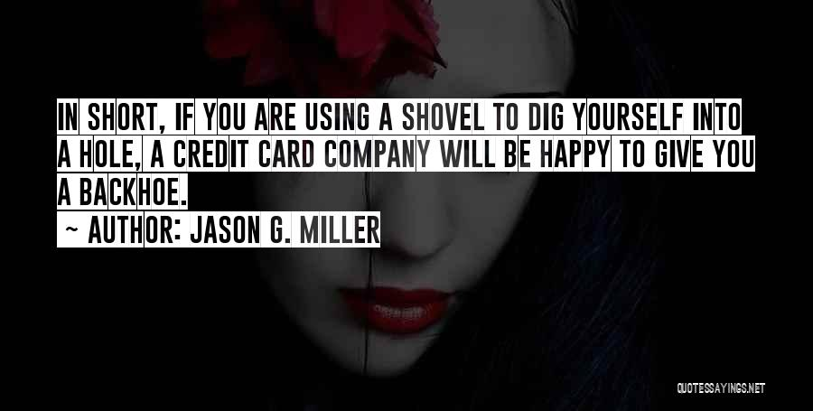 Are You Happy Quotes By Jason G. Miller