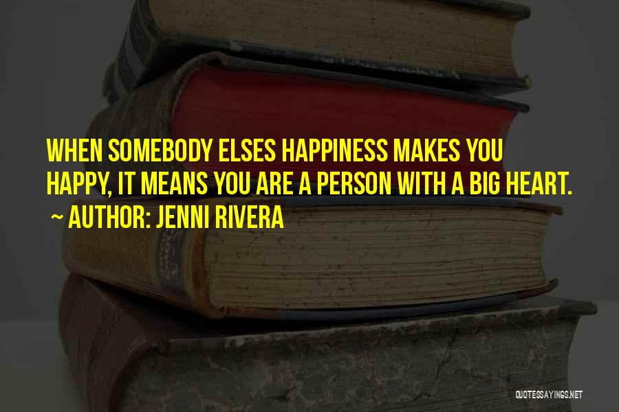 Are You Happy Quotes By Jenni Rivera