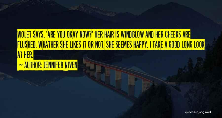 Are You Happy Quotes By Jennifer Niven