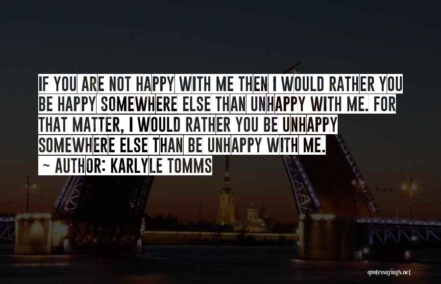 Are You Happy Quotes By Karlyle Tomms