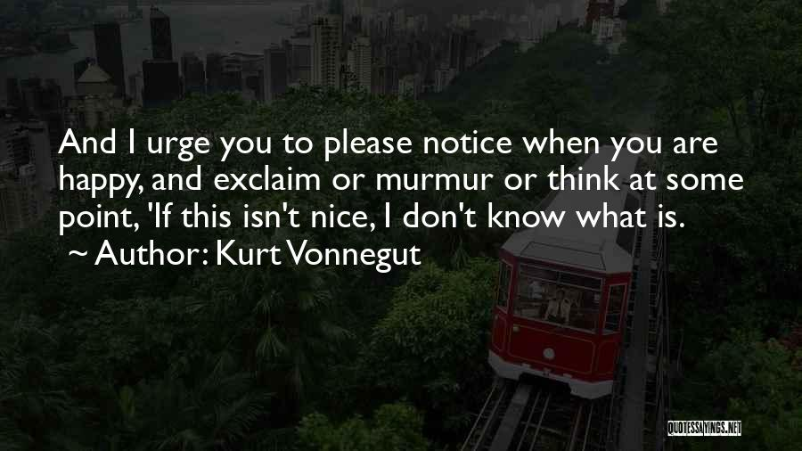 Are You Happy Quotes By Kurt Vonnegut