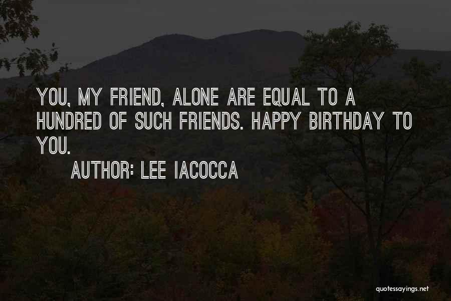 Are You Happy Quotes By Lee Iacocca